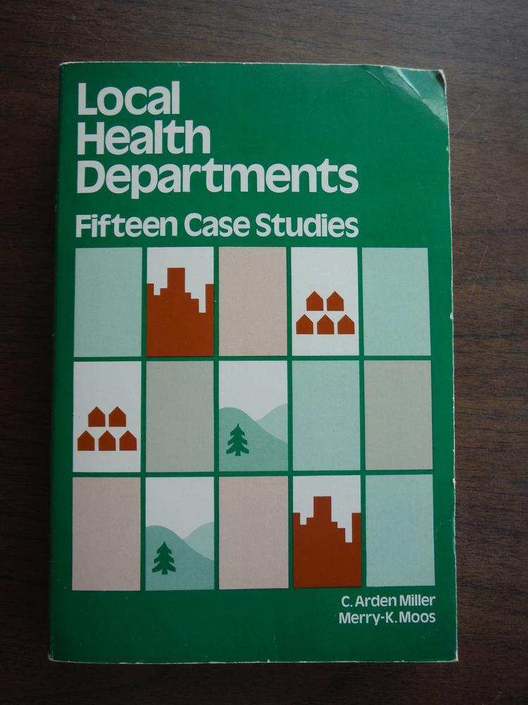 Local Health Departments Fifteen Case Studies