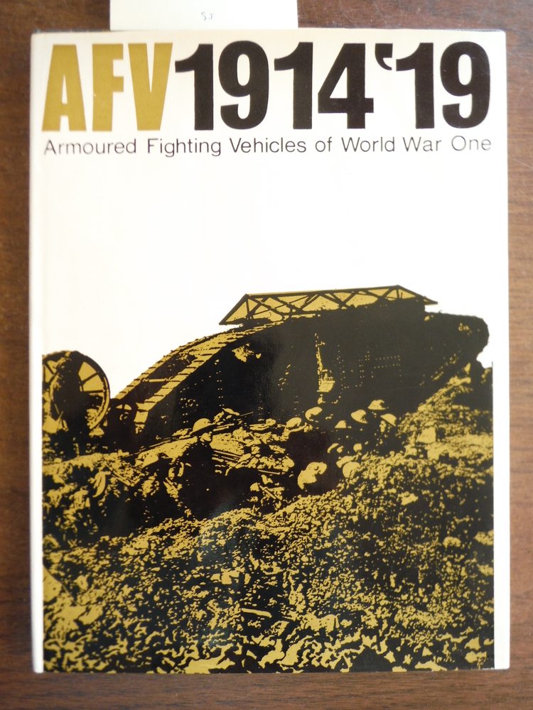 AFV 1914-1919: Armoured Fighting Vehicles of World War One