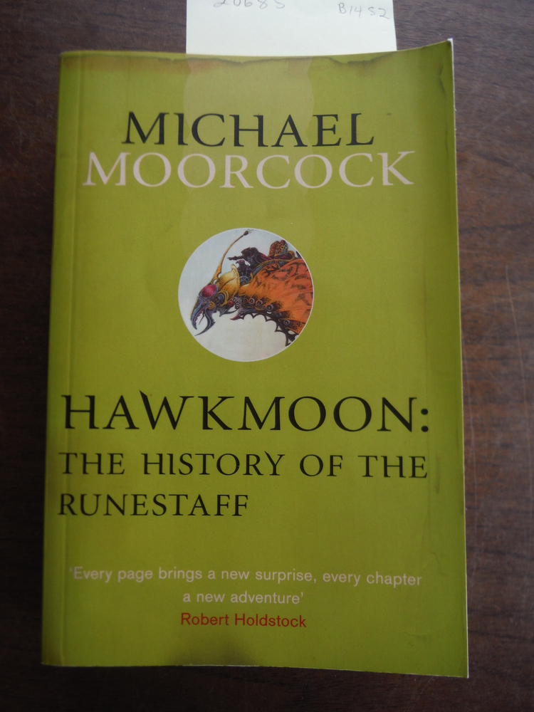 Hawkmoon: The History of the Runestaff