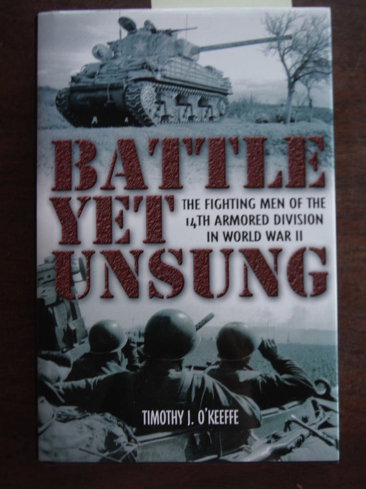 Image 0 of Battle Yet Unsung: The Fighting Men of the 14th Armored Division in World War II