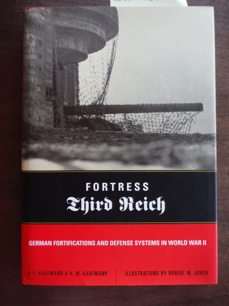 Image 0 of Fortress Third Reich: German Fortifications And Defense Systems In World War II