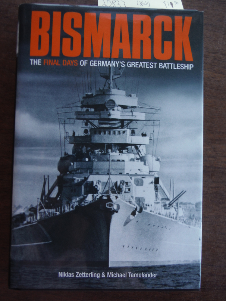 Image 0 of Bismarck: The Final Days of Germany's Greatest Battleship