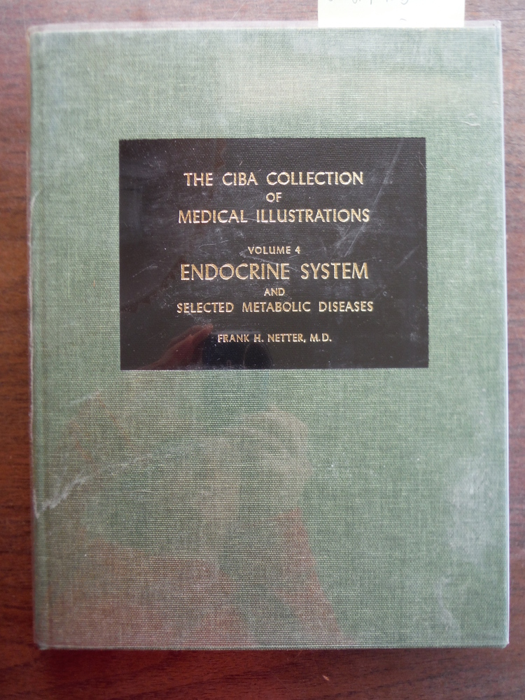 Endocrine System and Selected Metabolic Diseases (The CIBA Collection of Medical