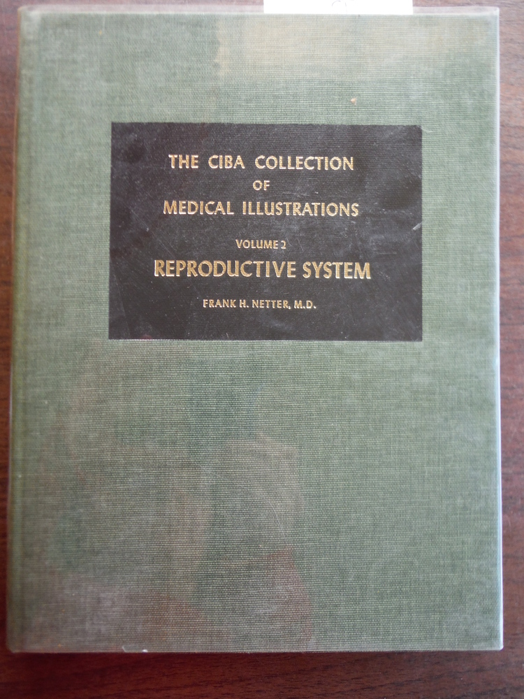 Reproductive System: CIBA Collection of Medical Illustrations, Vol. 2