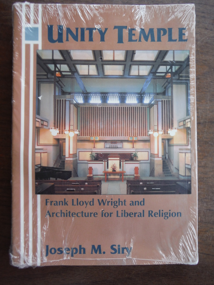 Image 0 of Unity Temple: Frank Lloyd Wright and Architecture for Liberal Religion