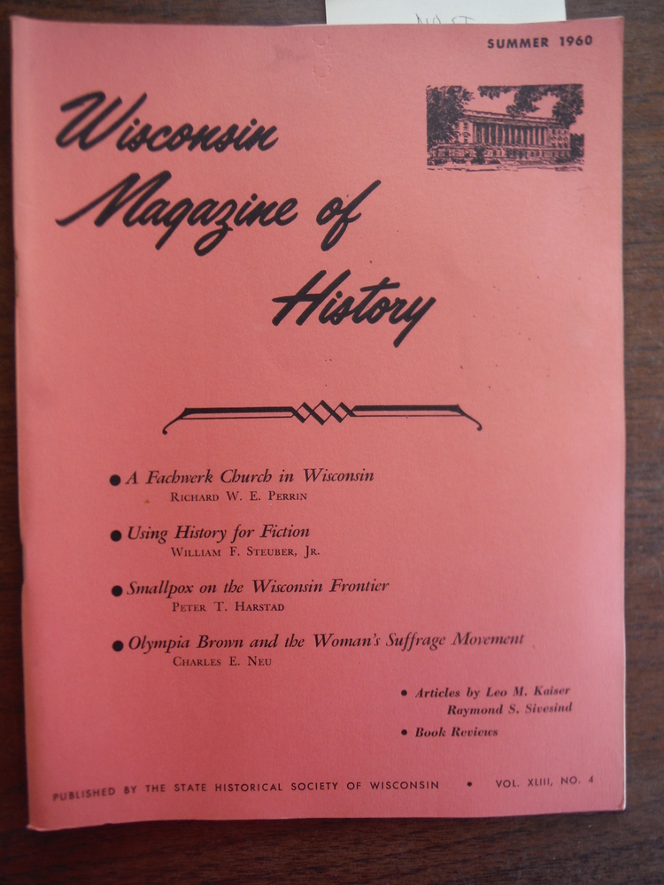 Wisconsin Magazine of History Vol. XLIII, No. 4 Summer, 1960