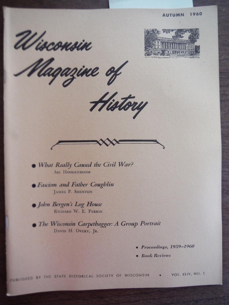 Wisconsin Magazine of History Vol. XLIV, No. 1 Autumn, 1960