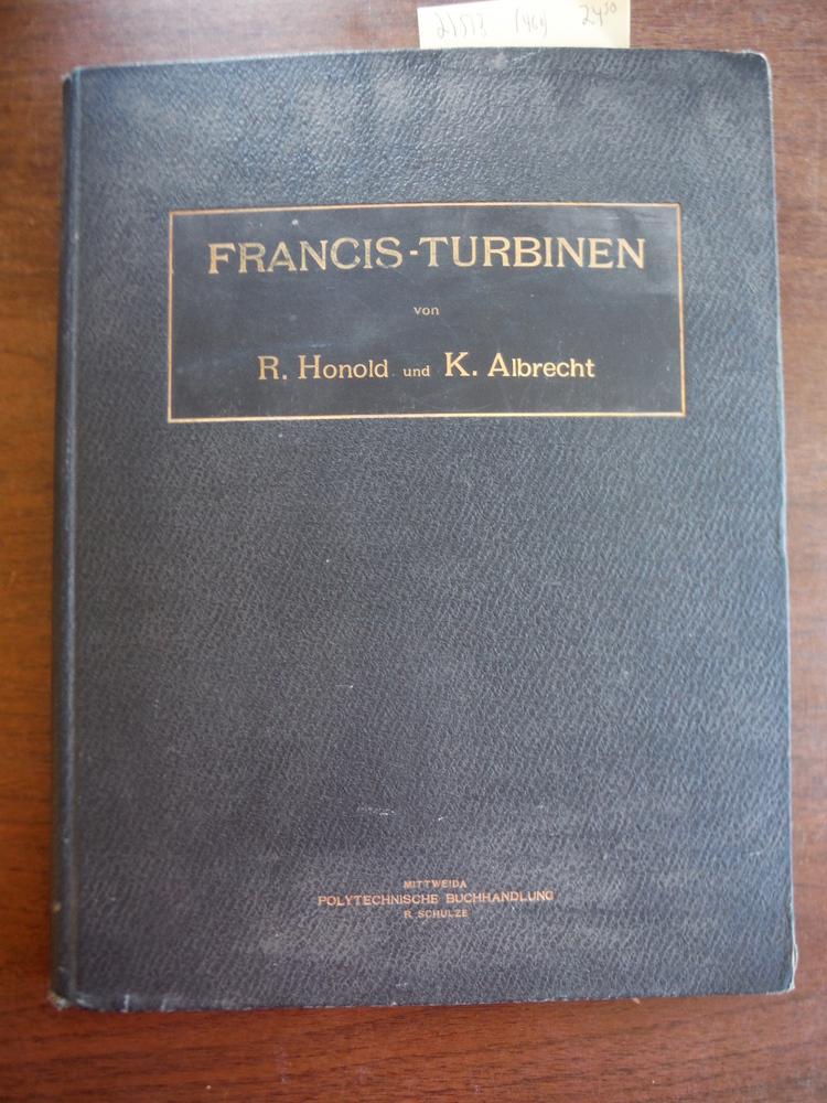 Francis-Turbinen ein Lehrbuch fur Schule und Praxs Heft I: