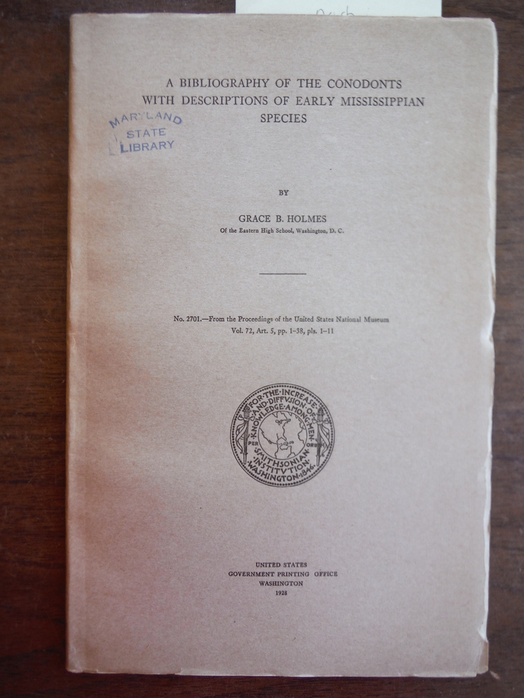 A Bibliography of the Conodonts with Descriptions of Early Mississippian Species
