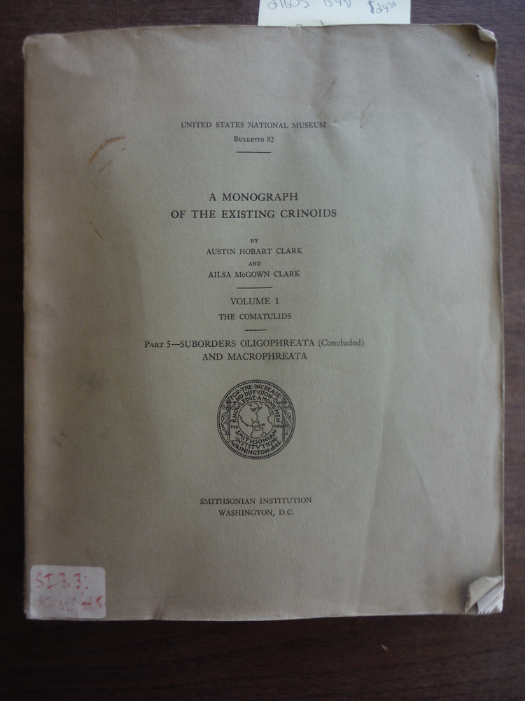 A MONOGRAPH Of The EXISTING CRINOIDS. Volume I - The Comatulids, Part 5 - Subord
