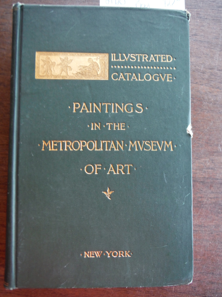 Image 0 of Paintings in the Metropolitan Museum of Arts--Illustrated Catalogue