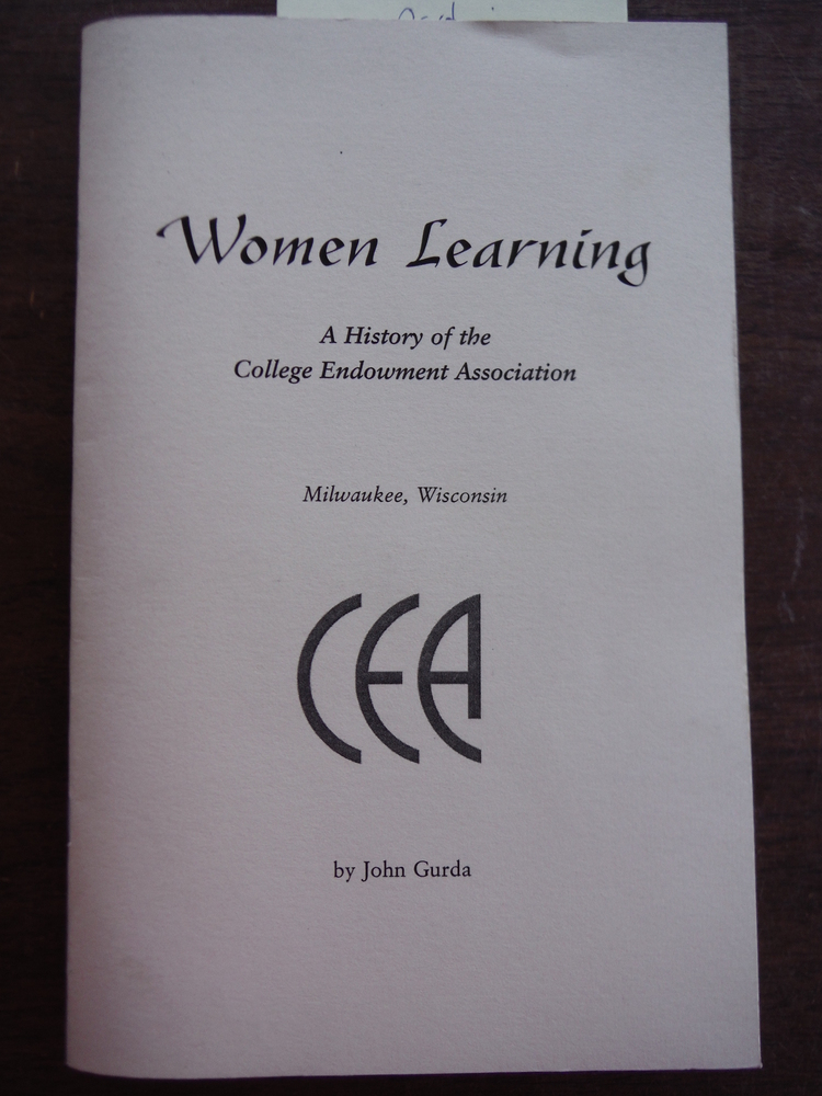 Women Learning A History of the College Endowment Association