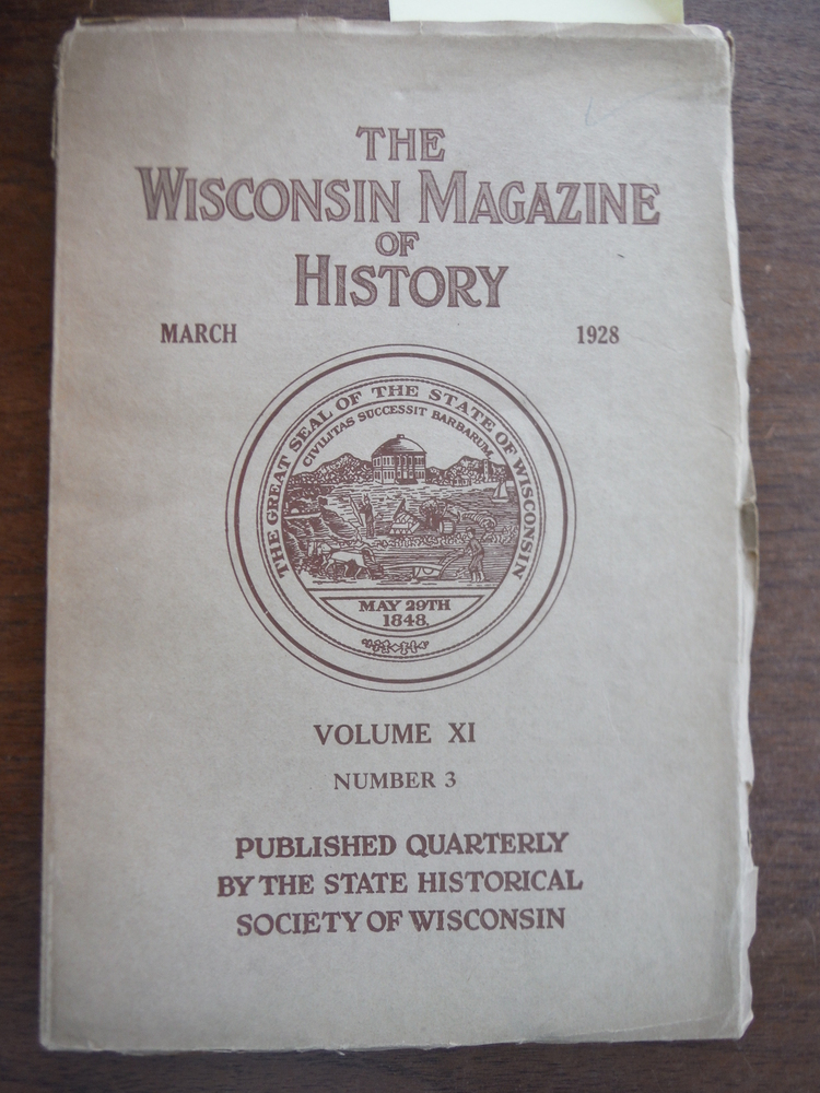 The Wisconsin Magazine of History March 1928