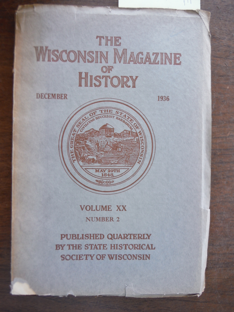The Wisconsin Magazine of History Vol XX No. 2 December 1936