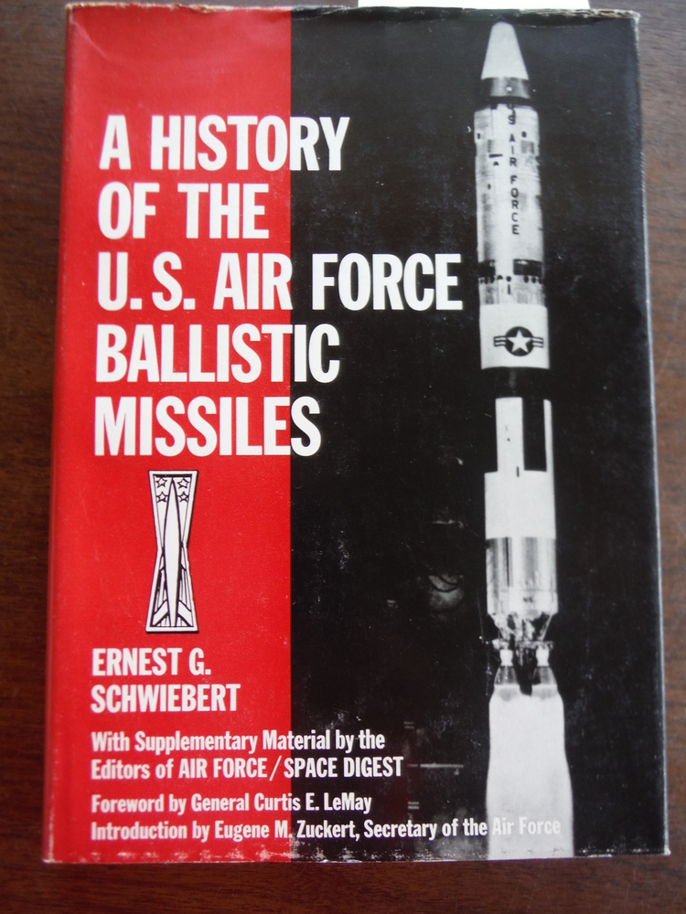 A history of the U.S. Air Force ballistic missiles