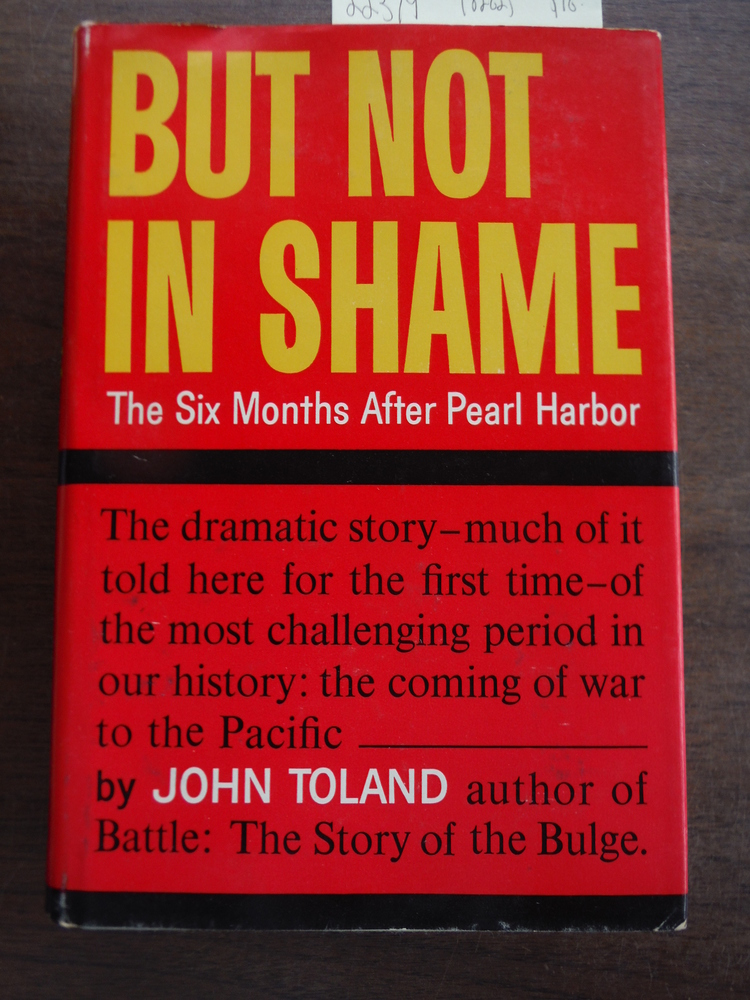 Image 0 of But Not in Shame: The Six Months After Pearl Harbor