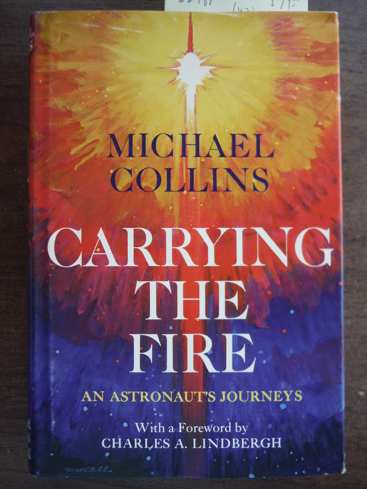Image 0 of Carrying the Fire: An Astronaut's Journeys