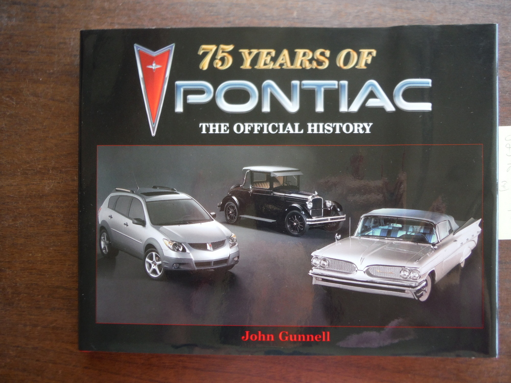 75 Years of Pontiac: The Official History