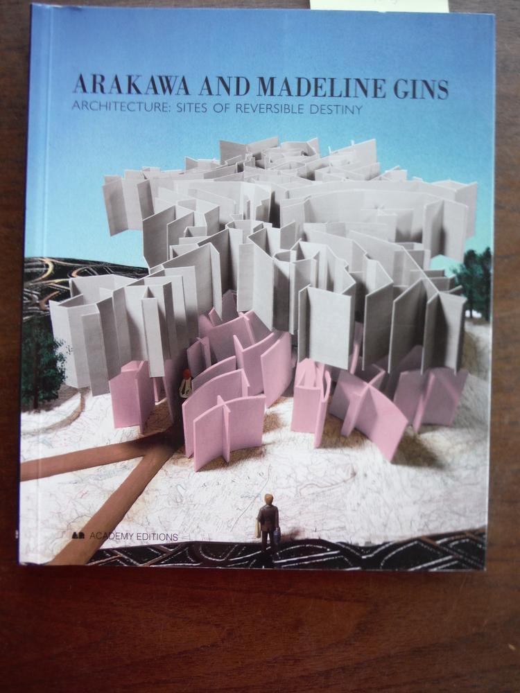 Architecture: Sites of Reversible Destiny- Architectural Experiments After Ausch