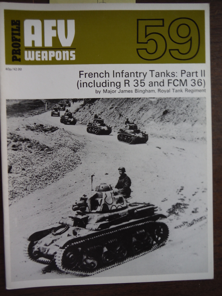 Image 0 of AFV Weapons Profile No. 59: French Infantry Tanks, Part II (including R 35 and F
