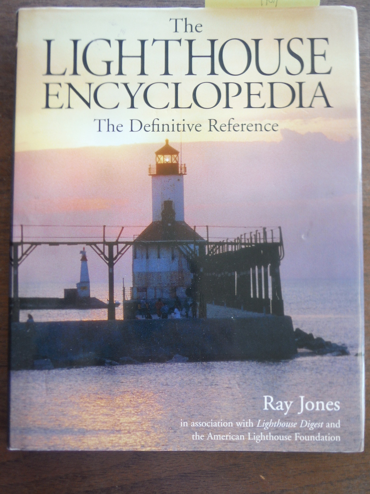 The Lighthouse Encyclopedia: The Definitive Reference (Lighthouse Series)