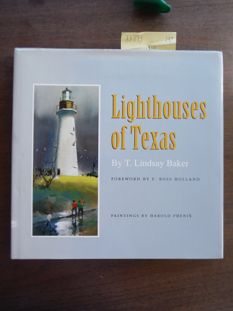 Lighthouses of Texas (Gulf Coast Books, sponsored by Texas A&M University-Corpus