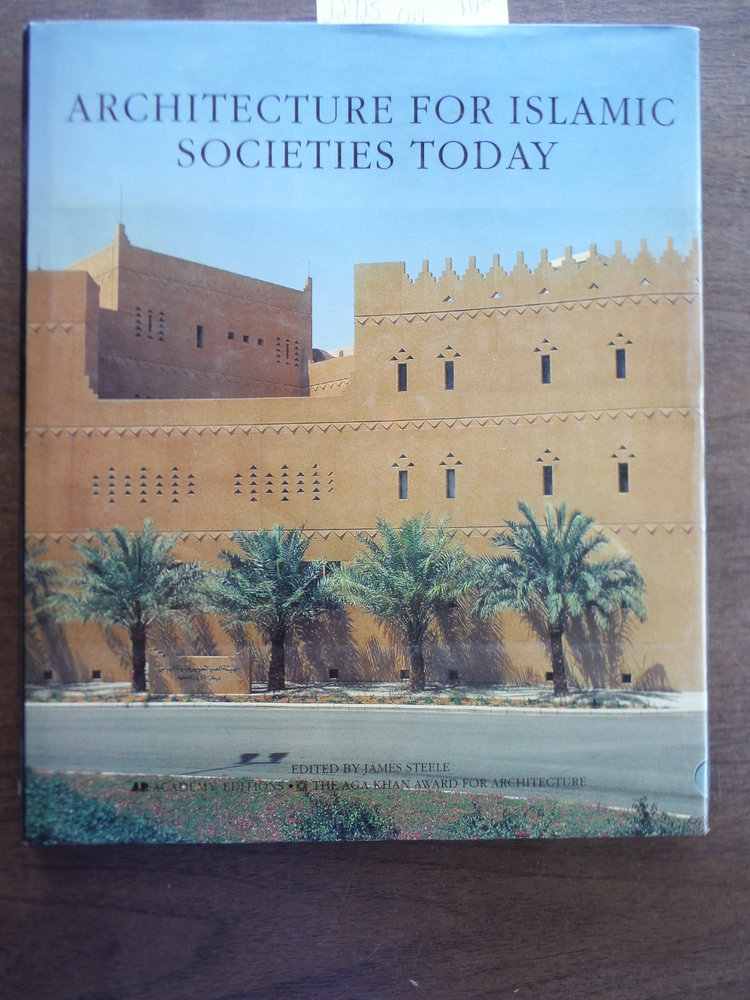Architecture for Islamic Societies Today (Arabic Edition)