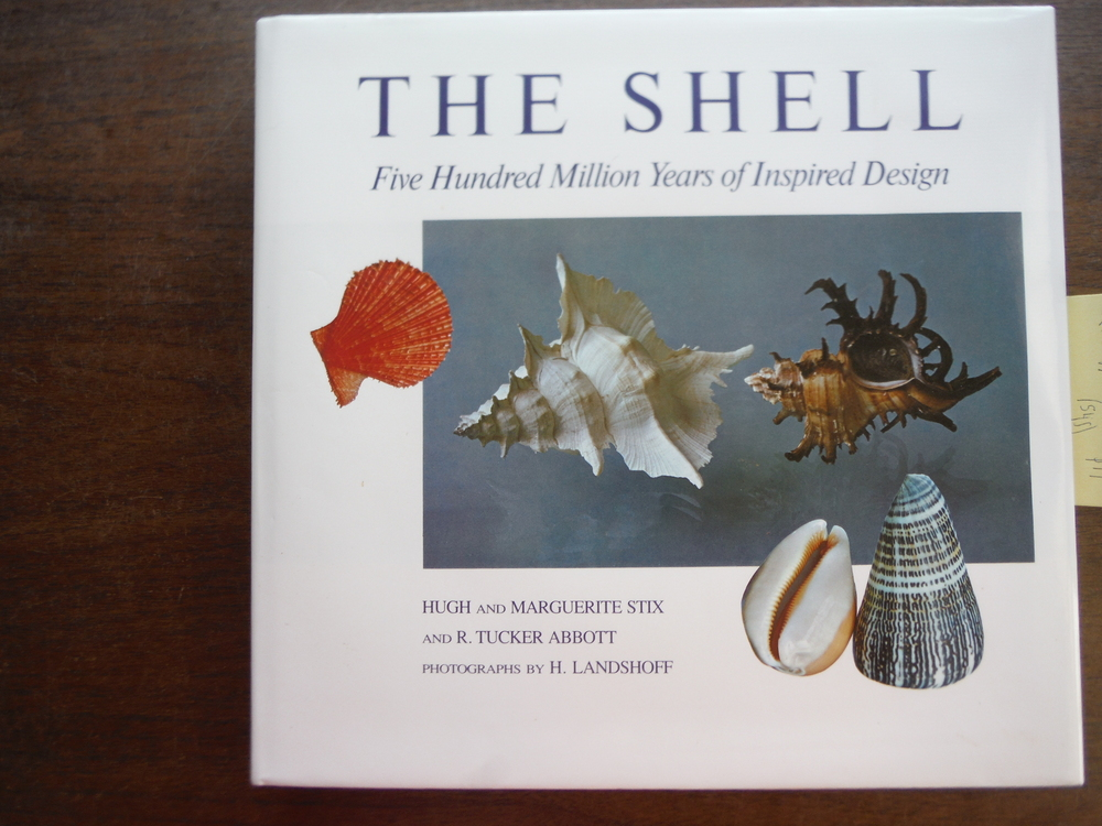 Image 0 of The shell: Five hundred million years of inspired design