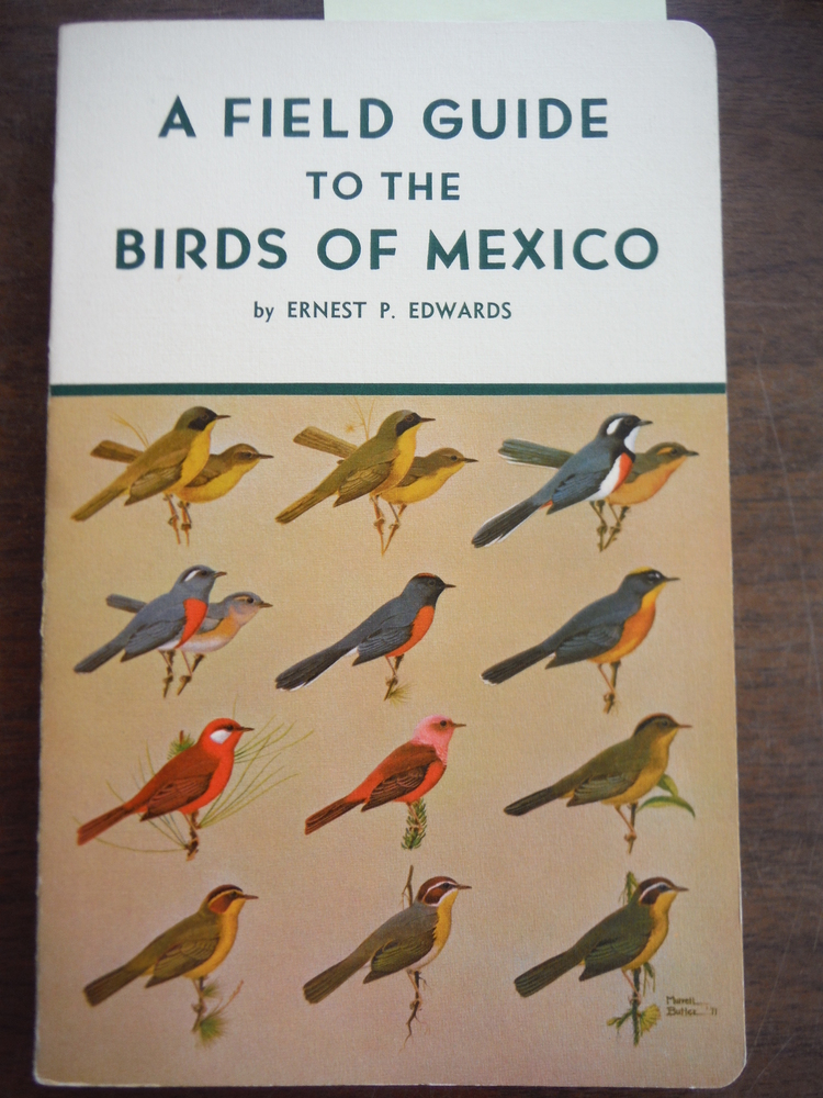 A Field Guide to the Birds of Mexico