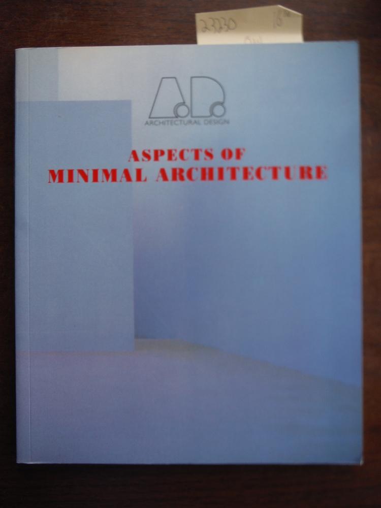 Aspects of Minimal Architecture (Architectural Design Profile)