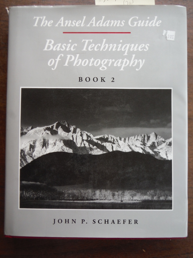 The Ansel Adams Guide : Basic Techniques of Photography: Book 2
