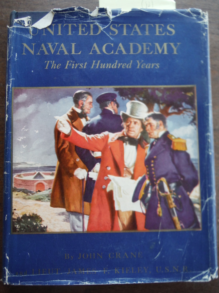 United States Naval Academy: the First One-Hundred Years