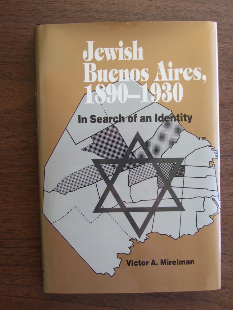 Jewish Buenos Aires, 1890-1930: In Search of an Identity (Jewish Holocaust Studi