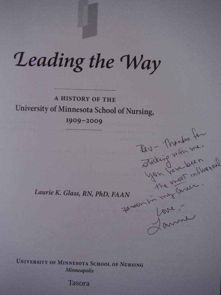 Image 1 of Leading the Way - The University of Minnesota School of Nursing 1909-2009