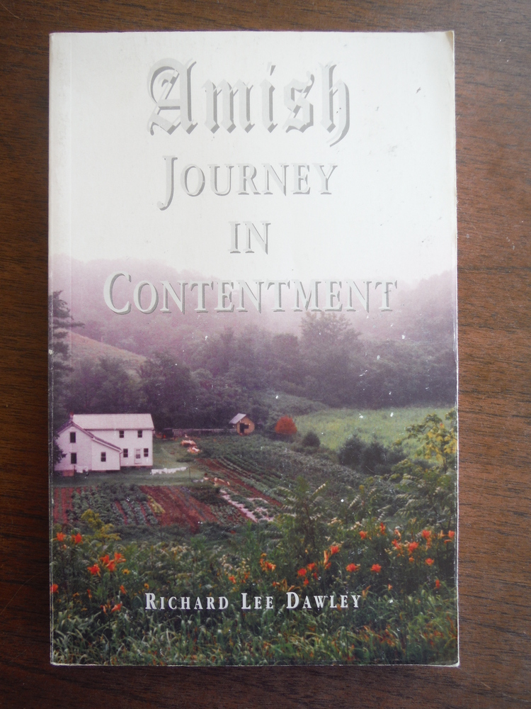 Amish Journey in Contentment An Anecdotal Journal