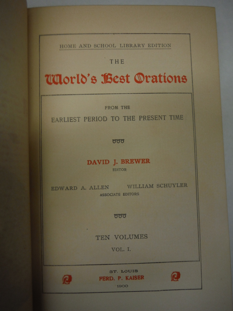 Image 3 of THE WORLD'S BEST ORATIONS From the Earliest Period to the Present Time [ 10 Volu