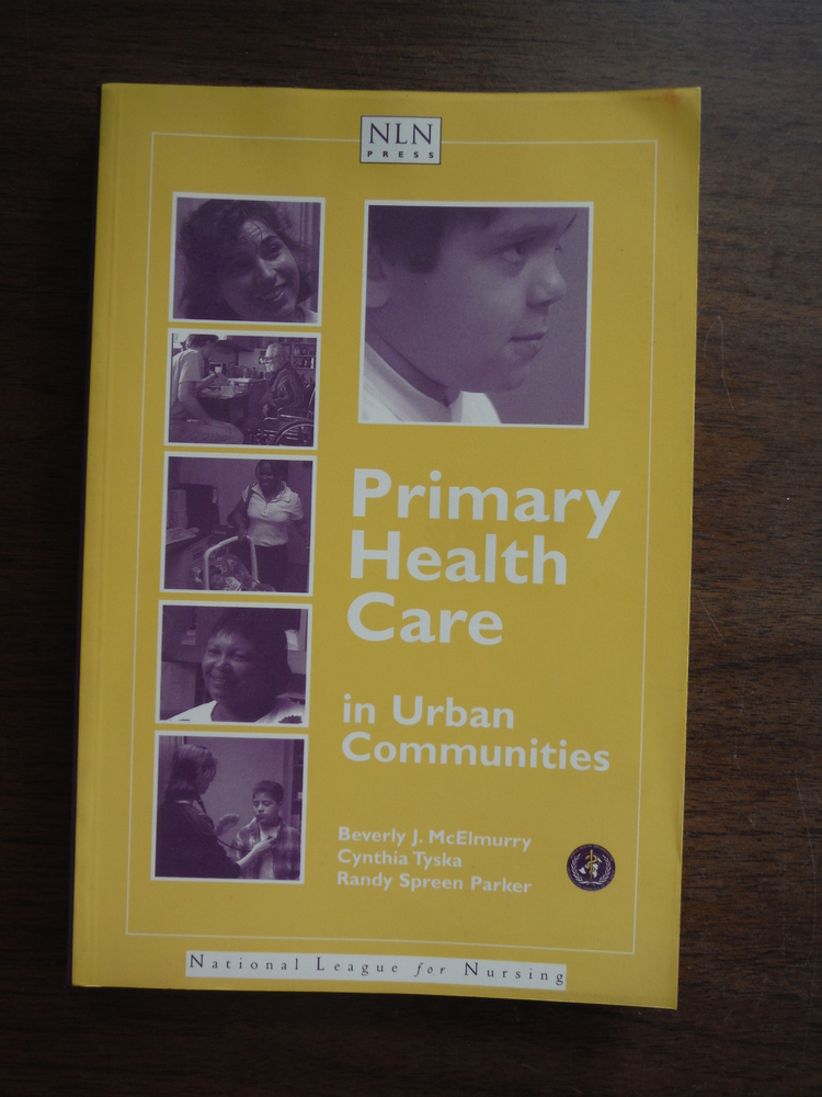 Primary Health Care In Urban Communities (National League for Nursing Series)