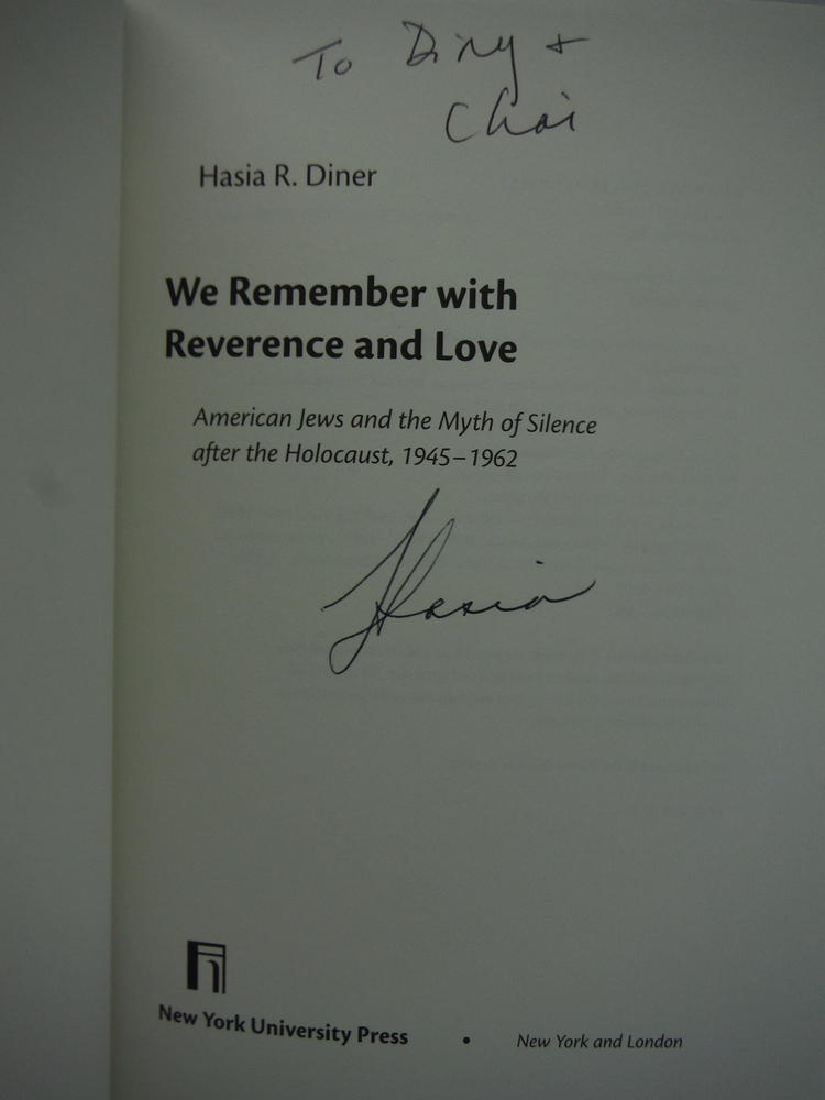 Image 1 of We Remember with Reverence and Love: American Jews and the Myth of Silence after
