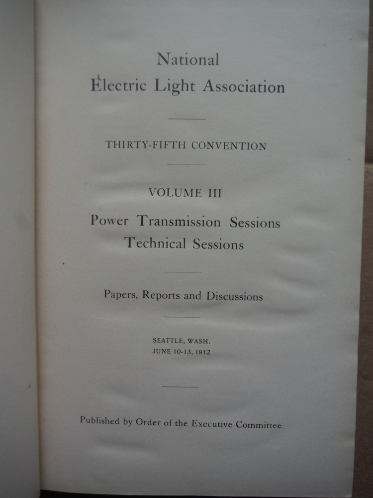 Image 1 of National Electric Light Association Thirty-Fifth Convention  Volume III  Power T
