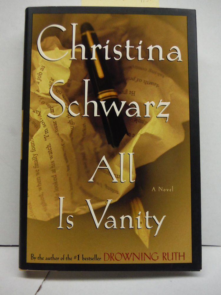 All Is Vanity: A Novel; Inscribed