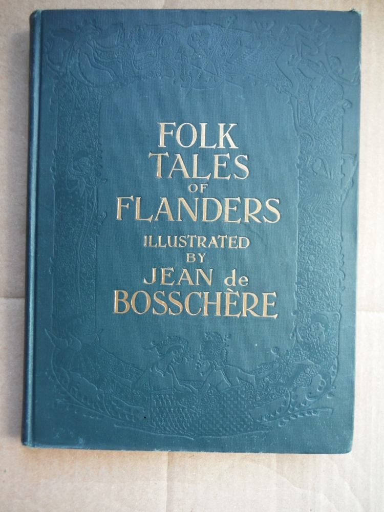 Image 0 of Folk Tales of Flanders collected and illustrated by Jean de Bosschère.