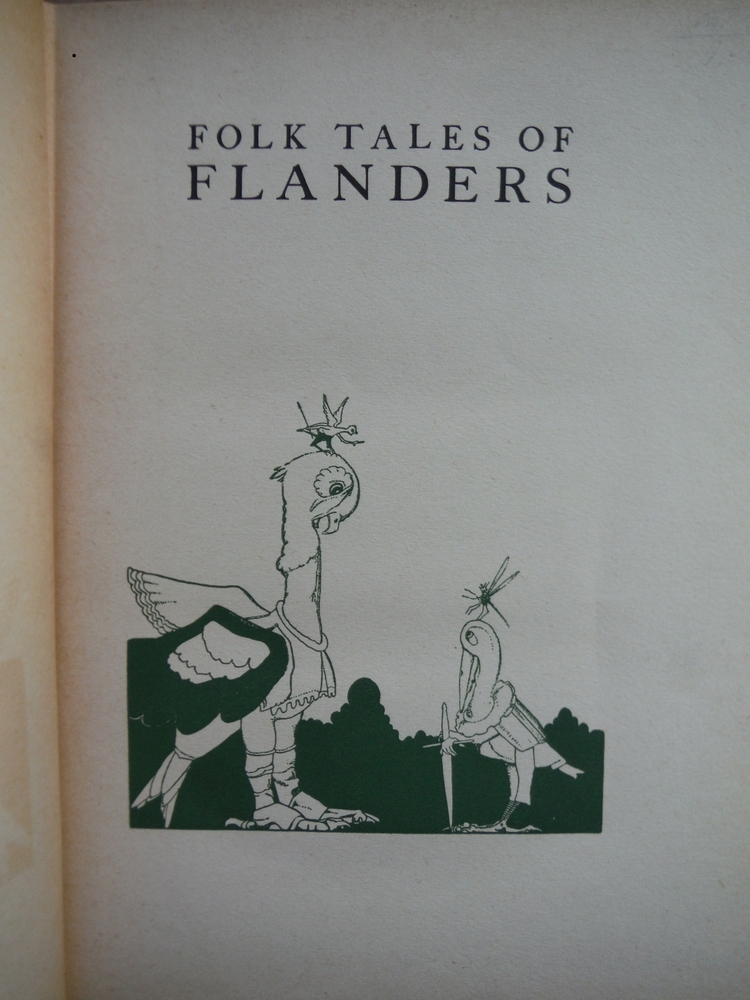 Image 1 of Folk Tales of Flanders collected and illustrated by Jean de Bosschère.