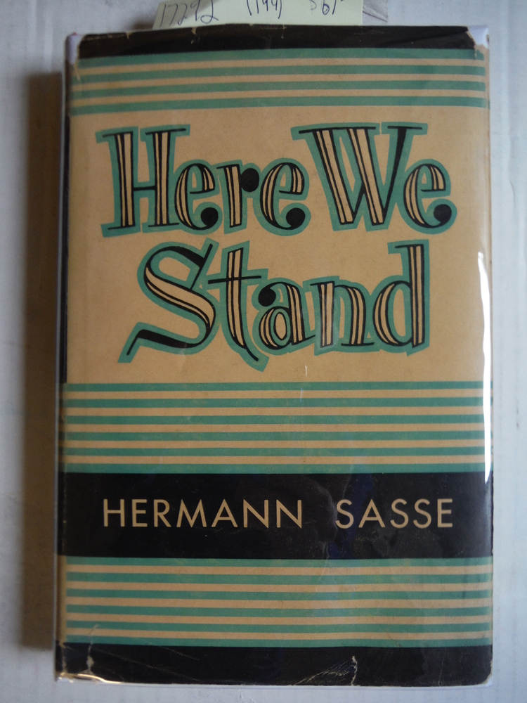 Here We Stand: Nature and character of the Lutheran faith