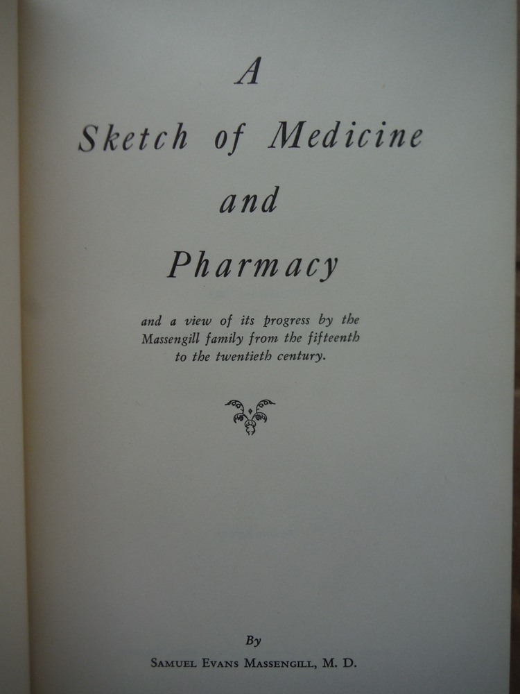 Image 2 of Sketch of Medicine & Pharmacy 2ND Edition Signed Edition