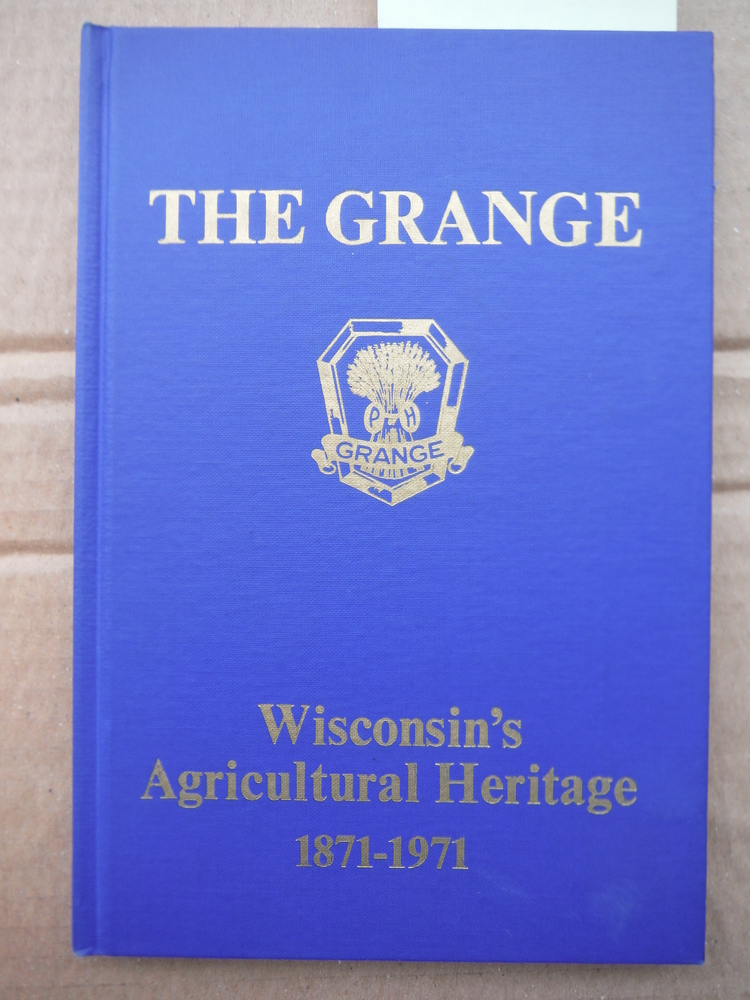 Image 0 of Wisconsin's agricultural heritage: The Grange, 1871-1971,