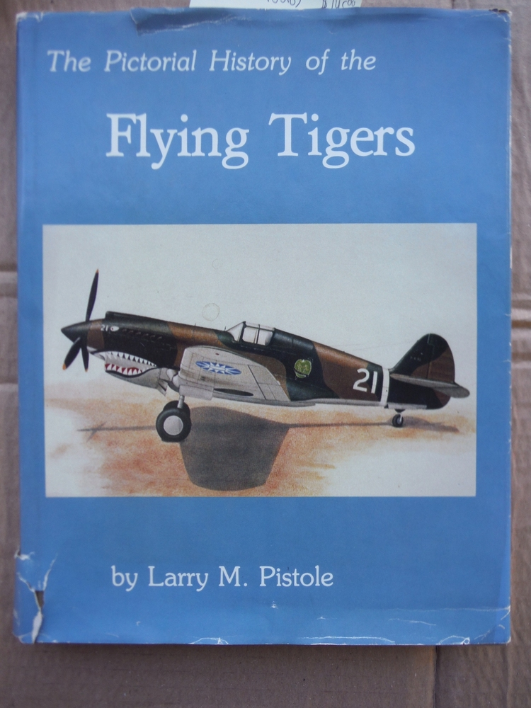 Pictorial History of the Flying Tigers