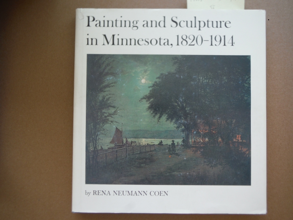Painting and Sculpture in Minnesota, 1820-1914