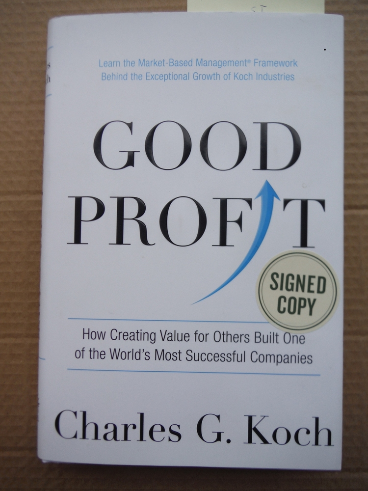 Good Profit: How Creating Value for Others Built One of the World's Most Success
