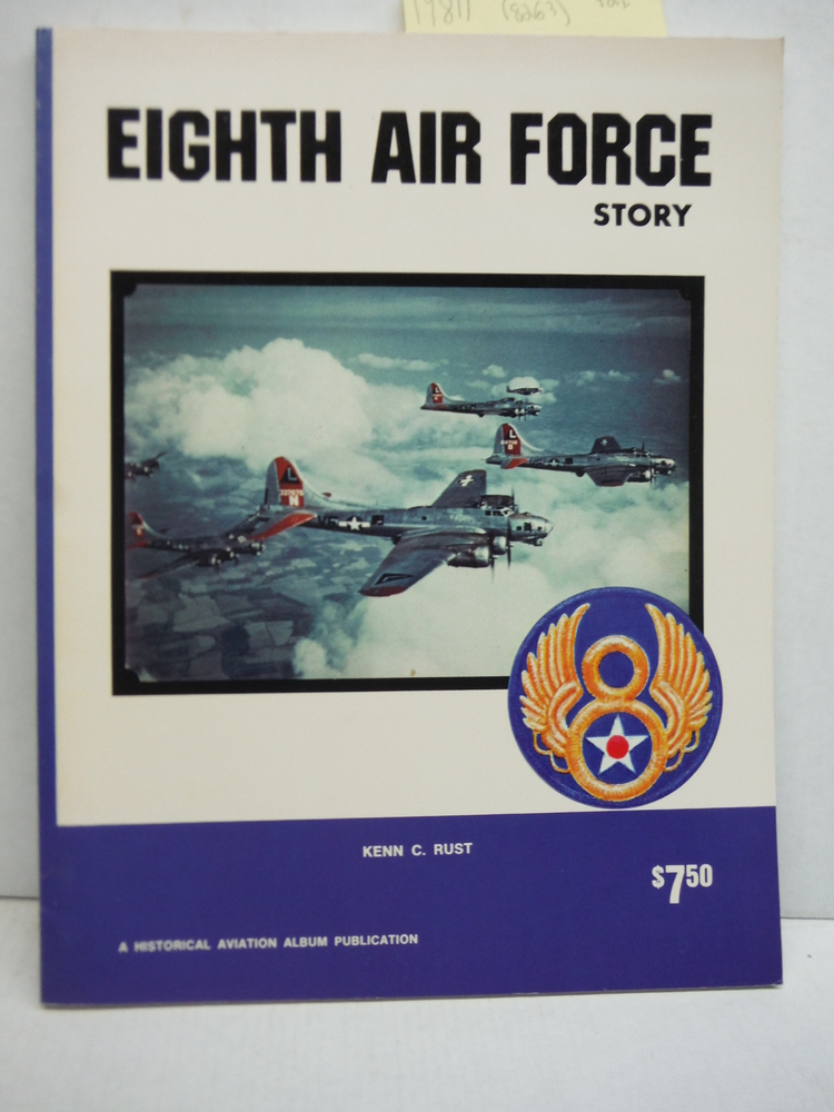 Eighth Air Force Story ... in World War II