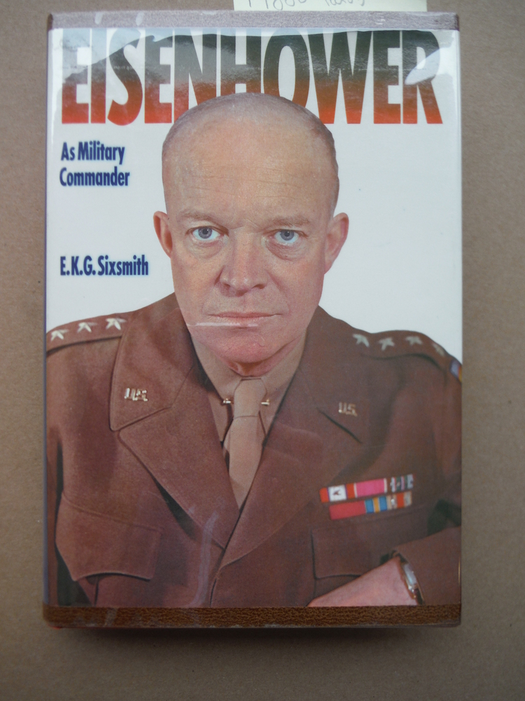 Eisenhower as Military Commander (Military Commanders)